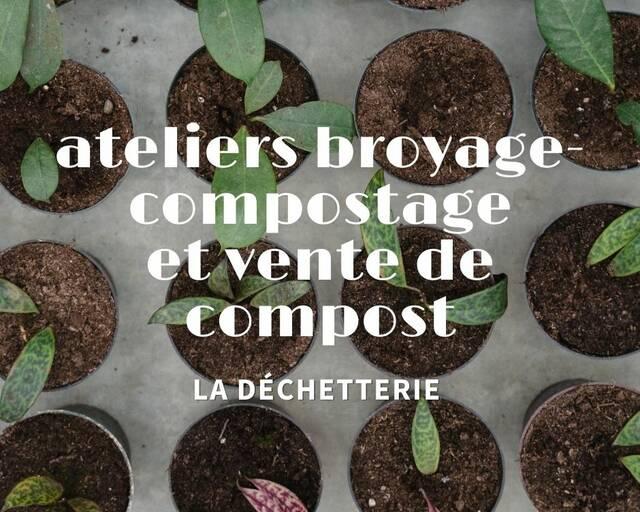 Ateliers broyage, compostage et vente de compost
