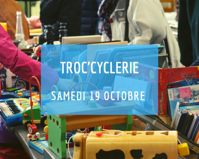 Troc'cyclerie - Samedi 19 octobre